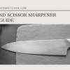 Knife and Scissor Sharpener Buying Guide